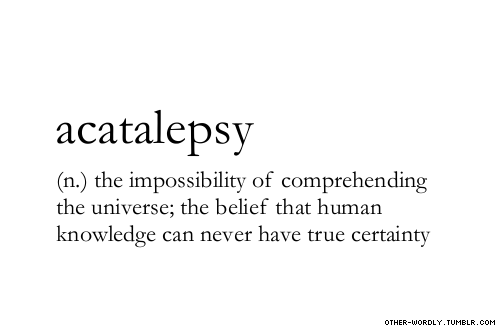 acatalepsy